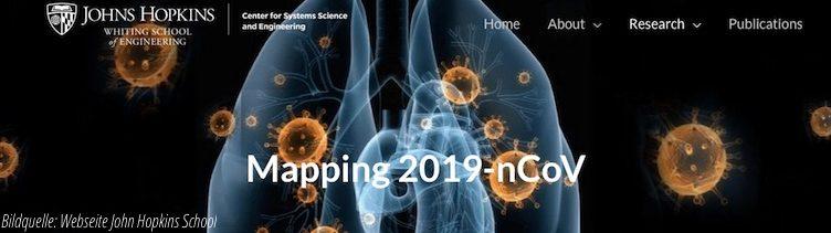 Wissenschaftlich begleitete Karte der Johns Hopkins CSSE zum Coronavirus